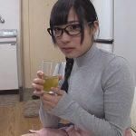 【栄川乃亜】『わ…私だって人並みにSEXしたいんです!』隣に住む地味メガネ女子と始まった夢のセックス生活!